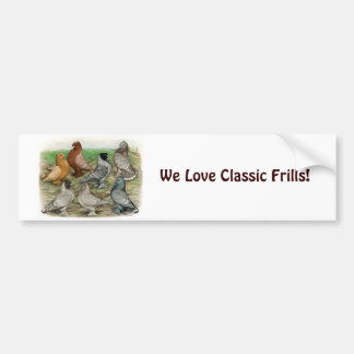 Classic Frill Pigeons Laced Blondinettes Car Bumper Sticker