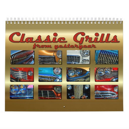 Classic Grills from Yesteryear - Car Calendar