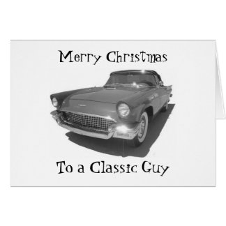 CLASSIC GUY-FROM CLASSIC GAL GREETING CARD