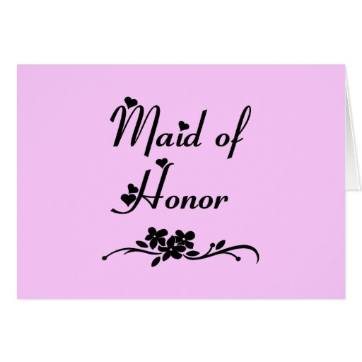 Classic Maid Of Honor Card