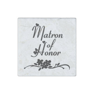 Classic Matron of Honor Stone Magnet