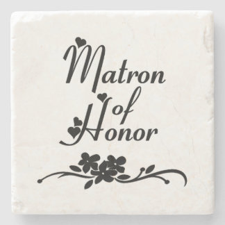 Classic Matron of Honor Stone Coaster