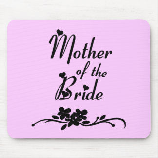 Classic Mother of the Bride Mouse Pad
