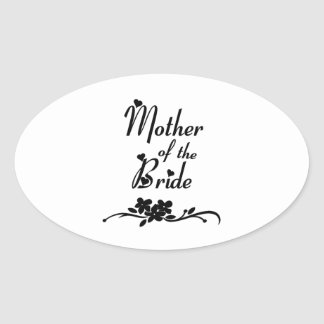 Classic Mother of the Bride Oval Sticker