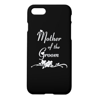 Classic Mother of the Groom iPhone 7 Case