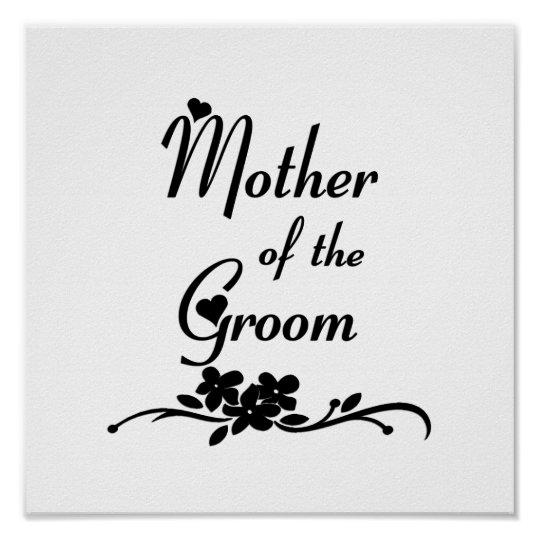 Classic Mother of the Groom Poster
