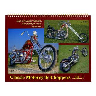 Classic Motorcycle Choppers II 2015.. Calendar
