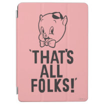 """Classic Porky Pig """"That's All Folks!"""" iPad Air Cover"""