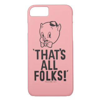 "Classic Porky Pig ""That's All Folks!"" iPhone 7 Case"