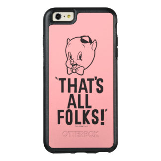"Classic Porky Pig ""That's All Folks!"" OtterBox iPhone 6/6s Plus Case"
