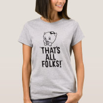 "Classic Porky Pig ""That's All Folks!"" T-Shirt"