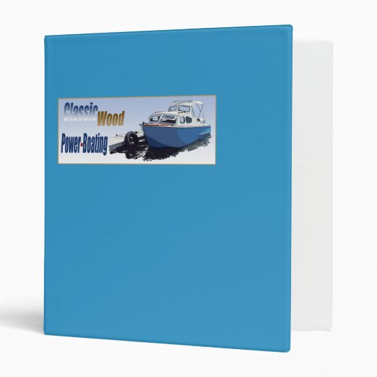 Classic Power-Boating 3 Ring Binder