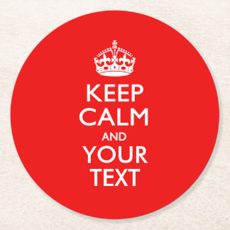 Classic Red KEEP CALM AND Your Text for Cool Gift Round Paper Coaster