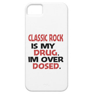 Classic Rock is my Drug I'm over Dosed iPhone 5 Covers