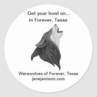 Classic round sticker of Werewolves of Forever, TX