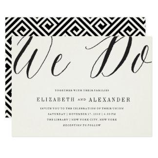Classic Simple Script We Do Modern Wedding Invite