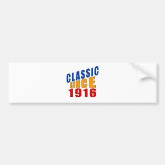 Classic Since 1916 Bumper Sticker