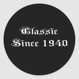 Classic Since 1940 Classic Round Sticker