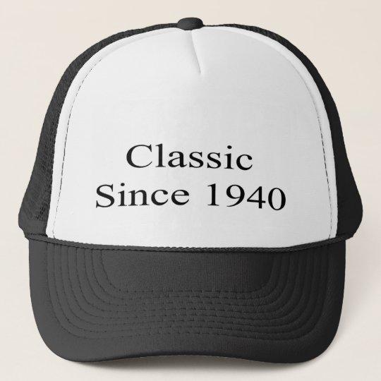 Classic Since 1940 Trucker Hat