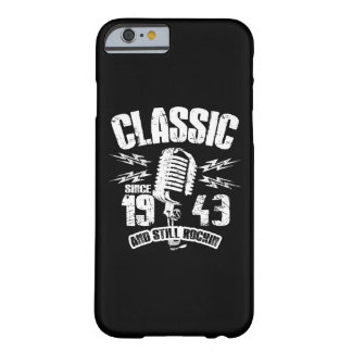 Classic Since 1943 And Still Rockin Barely There iPhone 6 Case