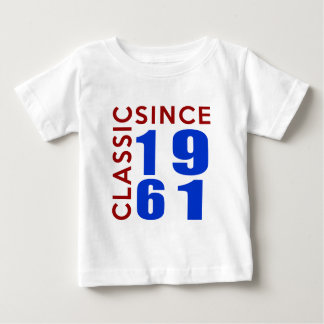 Classic Since 1961 Birthday Designs Baby T-Shirt