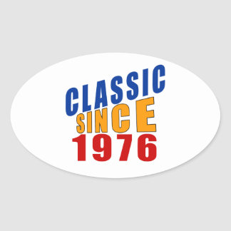 Classic Since 1976 Oval Sticker