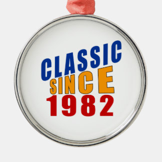 Classic Since 1982 Metal Ornament