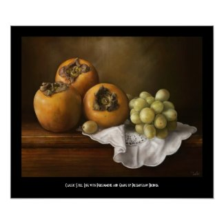 Classic Still life with Persimmons and Grape paint Poster