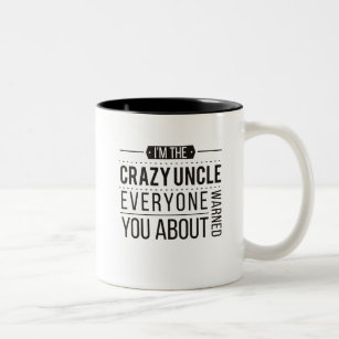 72ae188a2 Classic Vintage Funny Uncle I'm The Crazy Uncles Two-Tone Coffee Mug