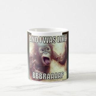 Classic White Mug, and I was like,,, BBBRAAAAP