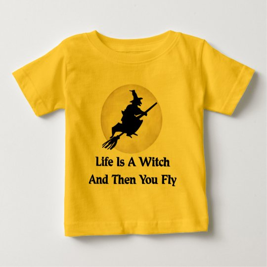 Classic Witch Saying Baby T-Shirt