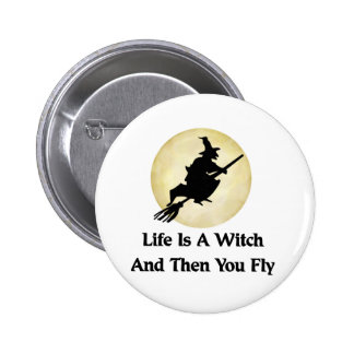 Classic Witch Saying Pinback Button