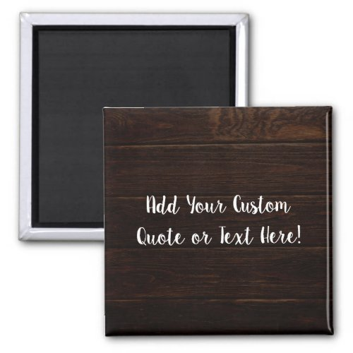 Classic Wood Look Custom Personalized Text Magnet