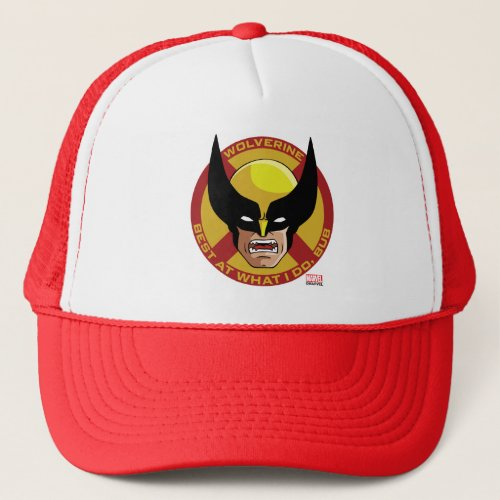 Classic X_Men  Wolverine Best At What I Do Bub Trucker Hat