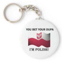 Classic You Bet Your Dupa Basic Round Button Keychain