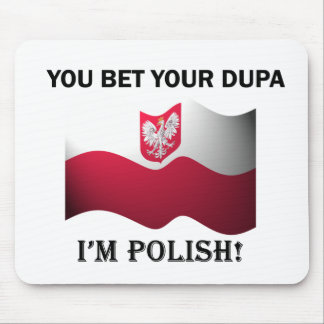 Classic You Bet Your Dupa Mouse Pad