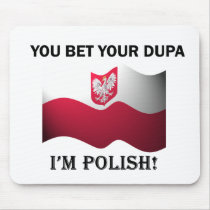 Classic You Bet Your Dupa Mouse Pads