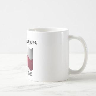 Classic You Bet Your Dupa Coffee Mugs