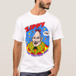"""&quot;Classic&quot; Zippy T-shirt<br><div class=""""desc"""">The original Zippy t-shirt from 1975 is back again! Features the &quot;edgier&quot; Zippy---is he crazier--or is he just happy to see you?</div>"""