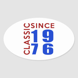 Classice Since 1976 Birthday Designs Oval Sticker