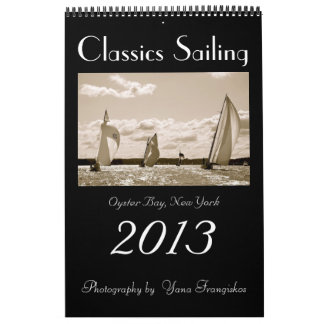 Classics Sailing Calendar 2013 Oyster Ba...
