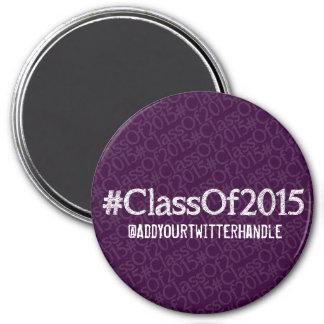 #ClassOf2015 Customizable Magnet