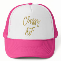 Classy AF Gold Foil and White Trucker Hat