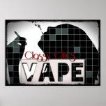 Classy Chics Vape Checker Pattern Grunge Poster