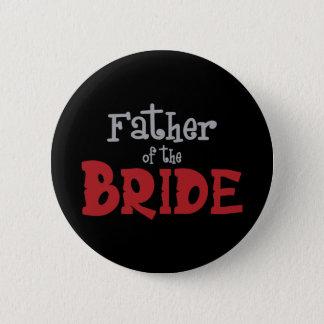 Classy Father of Bride Pinback Button