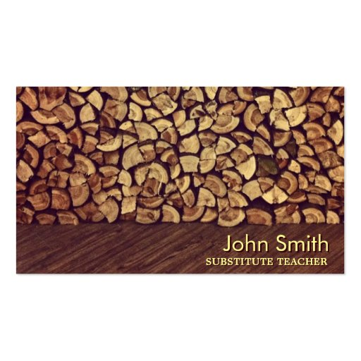 Classy Firewood Substitute Teacher Business Card