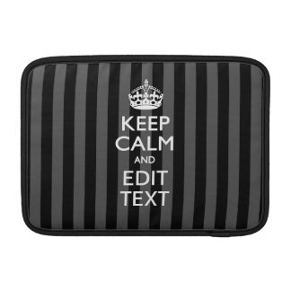 Classy KEEP CALM AND Your Text on Black Stripes Sleeve For MacBook Air