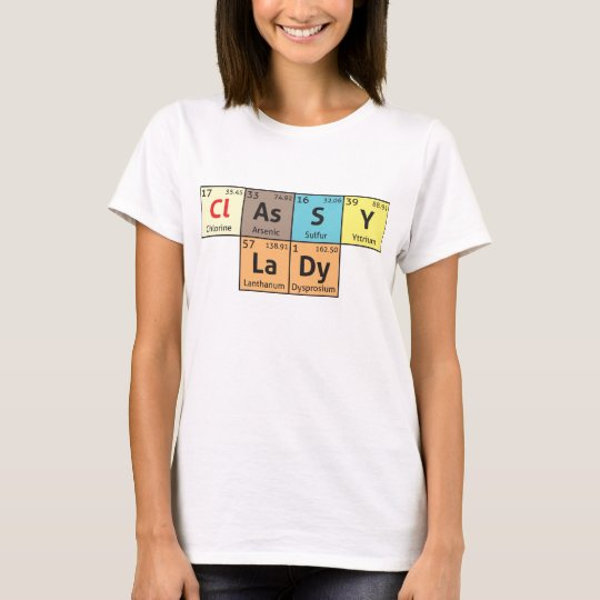'Classy Lady' ladies comedy science t-shirt