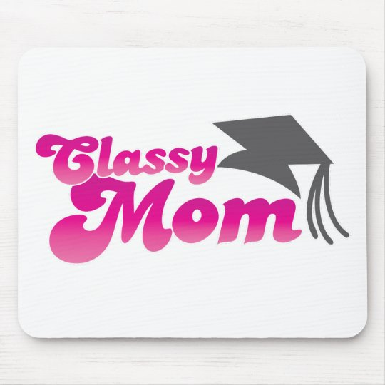 Classy Mom with graduation hat Mouse Pad