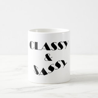 CLASSY & SASSY  Mug